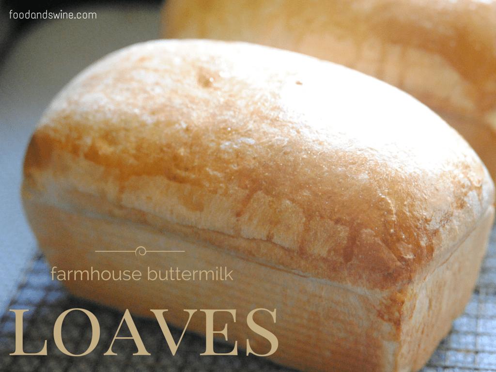 Farmhouse Buttermilk Loaves
