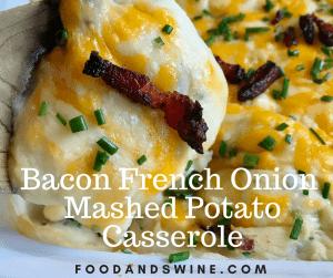 Bacon French Onion Mashed Potato Casserole