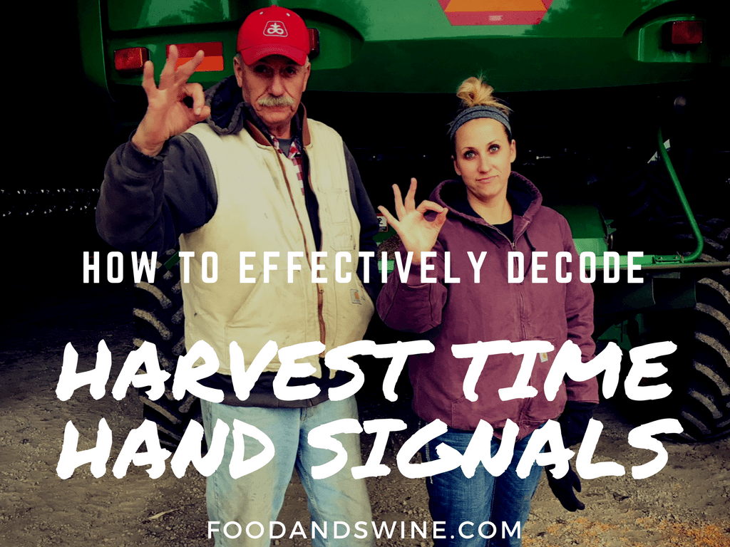 Harvest Hand Signals: How to Decode