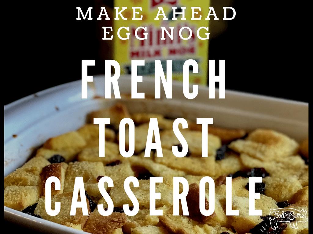 Eggnog French Toast Casserole